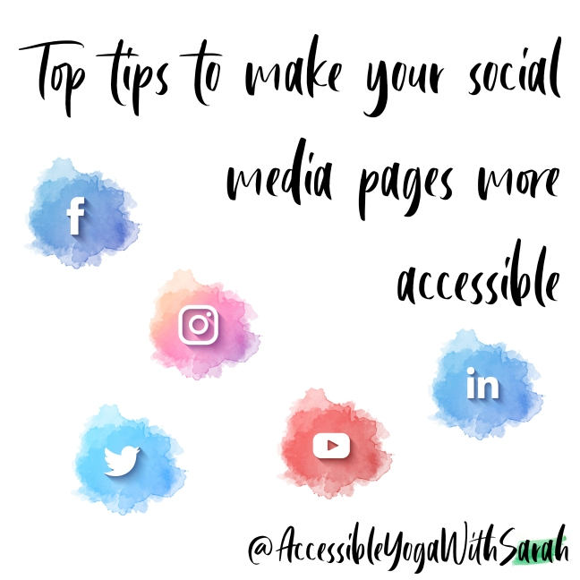 A selection of watercolour images of social media icons with the text 'Top tips to make your social media pages more accessible' at the top.