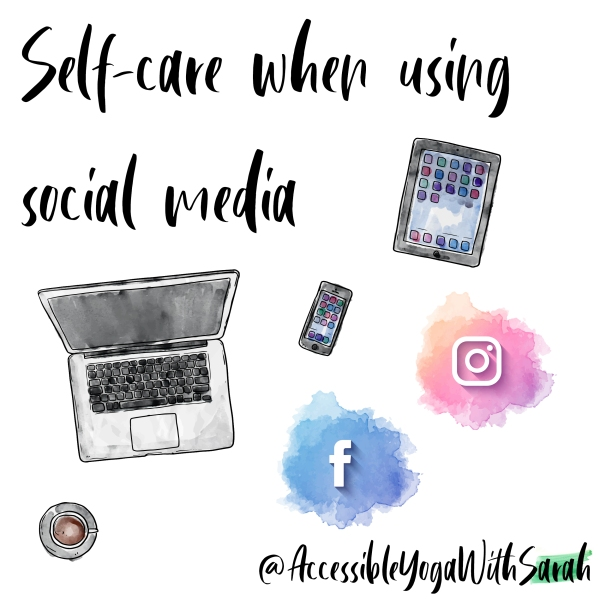 Text: Self-care when using social media. Images: Watercolour images of devices and social media icons,