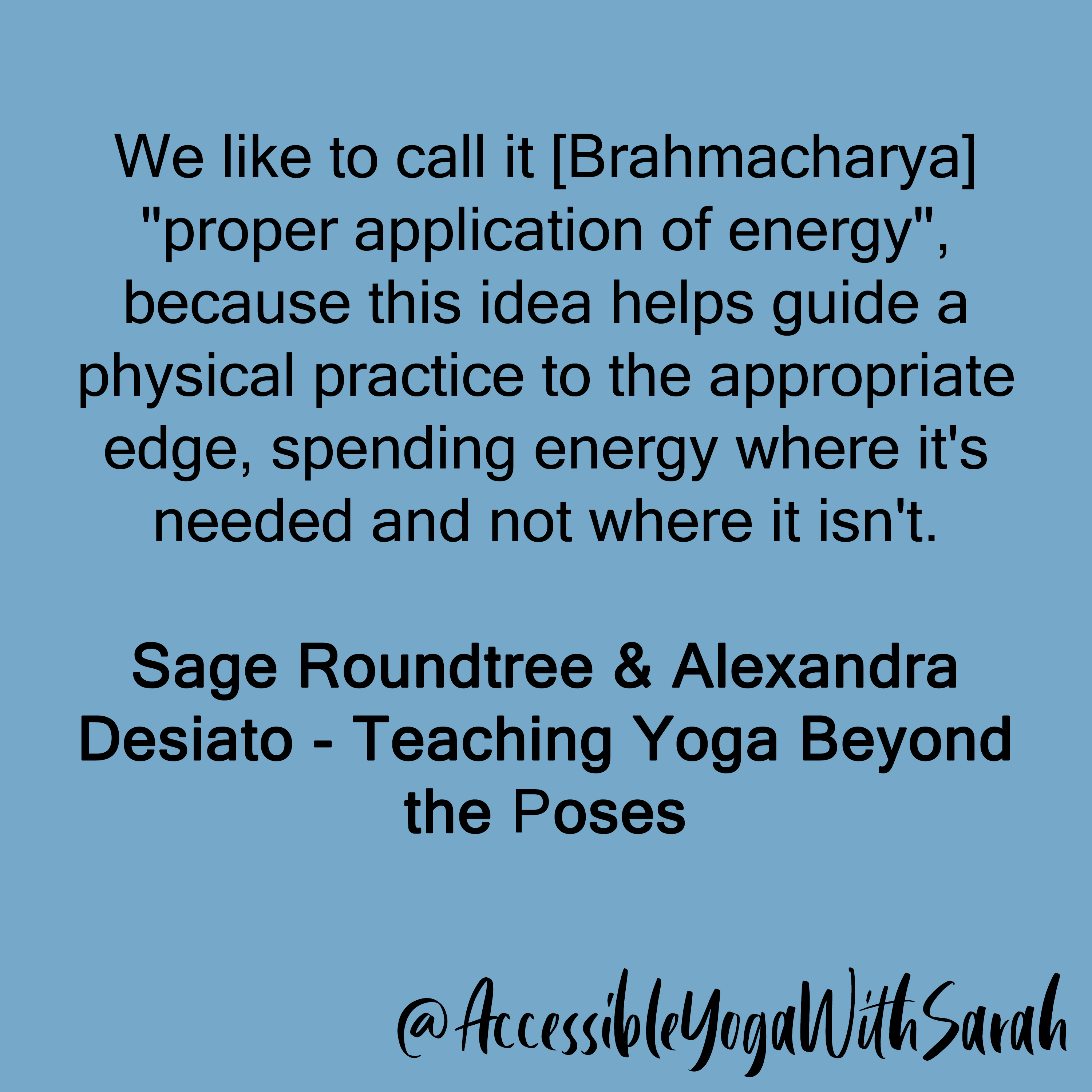Brahmacharya Proper Application Of Energy Accessible Yoga With Sarah